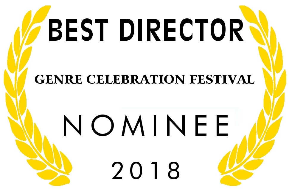 NOMINEE BEST DIRECTOR Genre Celebration Festival 2018